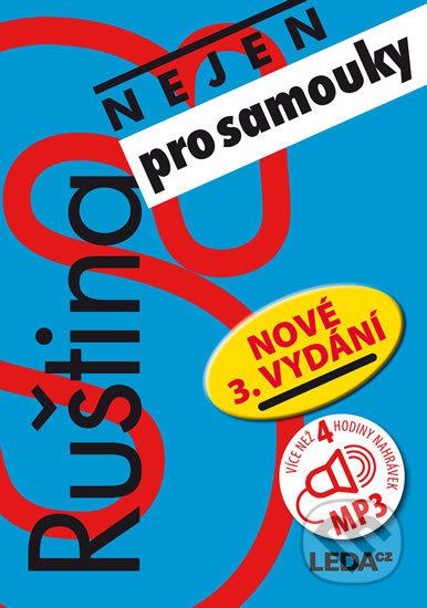 Ruština (nejen) pro samouky + klíč + CD (mp3) - Leda