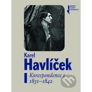 Karel Havlíček - Korespondence I - Kolektív autorov