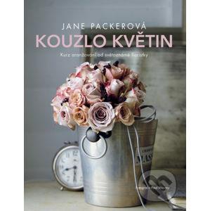 Kouzlo květin - Jane Packer