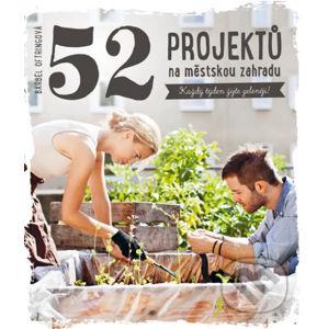 52 projektů na městskou zahradu - Bärbel Oftring