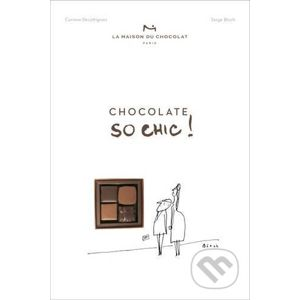 Chocolat So Chic! - Corinne Decottignies