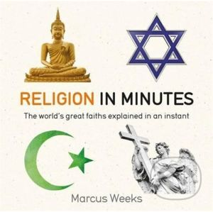 Religion in Minutes - Marcus Weeks