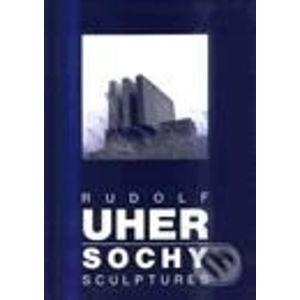 Rudolf Uher - Sochy - Rudolf Uher