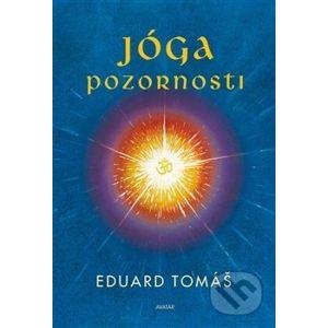 Jóga pozornosti - Eduard Tomáš