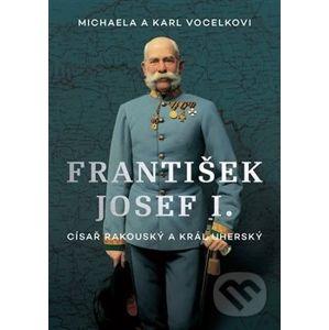 František Josef I. - Karl Vocelka