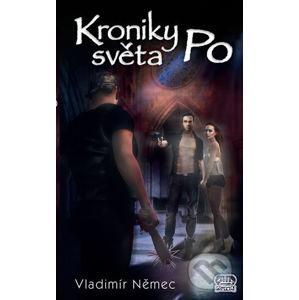 Kroniky světa Po - Vladimír Němec