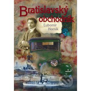 Bratislavský obchodník - Ľubomír Horník