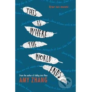 This is Where the World Ends - Amy Zhang