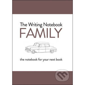 The Writing Notebook: Family - Shaun Levin