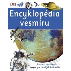 Encyklopédia vesmíru - Základy astronómie pre mladých bádateľov - Kolektív