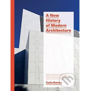A New History of Modern Architecture - Colin Davies