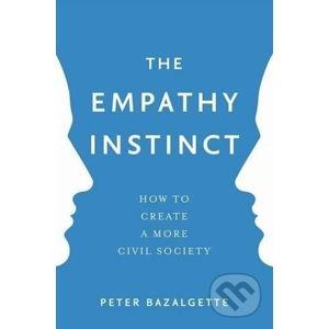 The Empathy Instinct - Peter Bazalgette