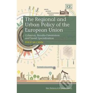 The Regional and Urban Policy of the European Union - Philip McCann