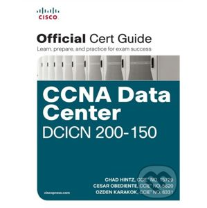 CCNA Data Center DCICN 200-150 - Chad Hintz, Cesar Obediente, Ozden Karakok