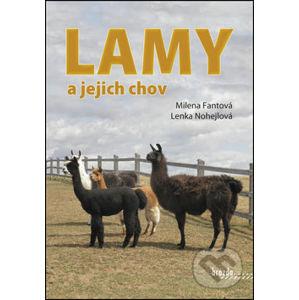 Lamy a jejich chov - Milena Fantová, Lenka Nohejlová