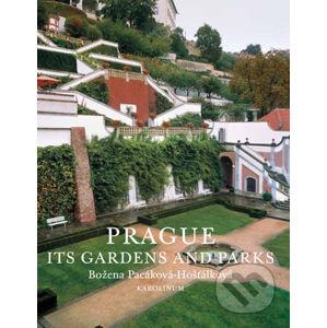 Prague: Its Gardens and Parks - Božena Pacáková - Hošťálková