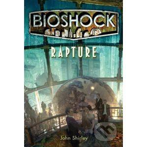 Rapture - John Shirley, Ken Levine
