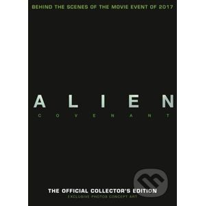 Alien Covenant: The Official Collector's Edition - Titan Books