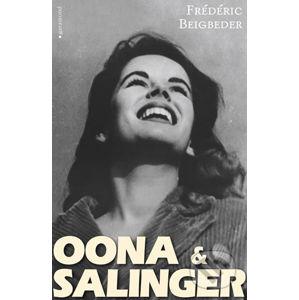 Oona a Salinger - Frédéric Beigbeder