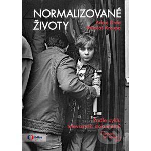 Normalizované životy - Adam Drda, Mikuláš Kroupa