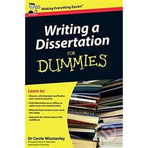 Writing a Dissertation For Dummies - Carrie Winstanley
