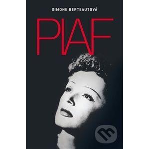 Edith Piaf - Simone Berteautová