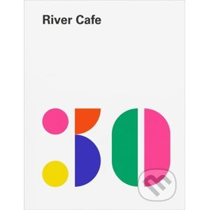 River Cafe 30 - Ruth Rogers