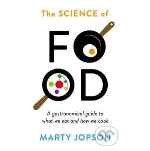 The Science of Food - Marty Jopson