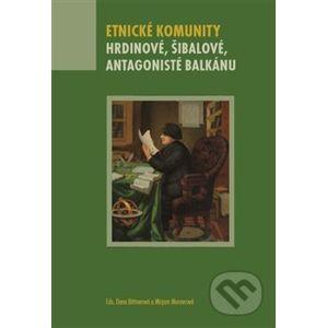 Etnické komunity - Dana Bittnerová