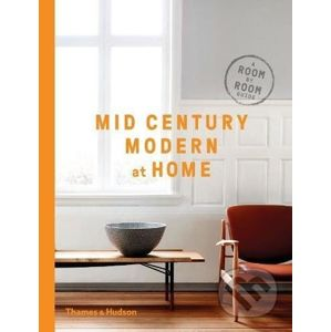 Mid Century Modern at Home - D.C. Hillier