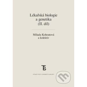 Lékařská biologie a genetika (II. díl) - Milada, Otová Berta Kohoutová