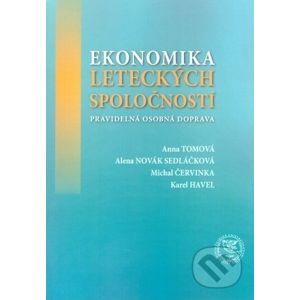 Ekonomika leteckých spoločností - Anna Tomová, Alena Novak Sedláčková, Michal Červinka, Karel Havel