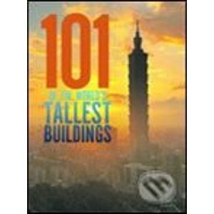 101 of the World's Tallest Buildings - Images