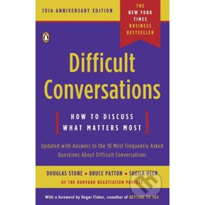 Difficult Conversations - Douglas Stone