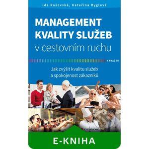 Management kvality služeb v cestovním ruchu - Ida Rašovská, Kateřina Ryglová