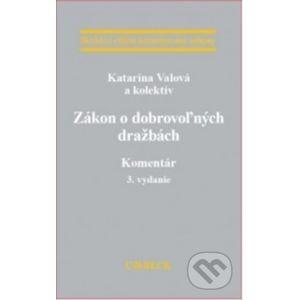 Zákon o dobrovoľných dražbách - Kolektiv autorov
