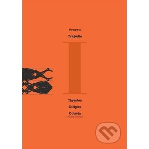 Tragédie - Lucius A. Seneca
