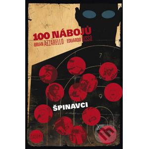 100 nábojů - 12 - Brian Azzarello, Eduardo Risso