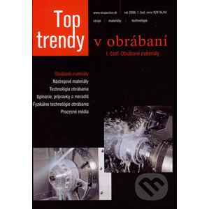 Top trendy v obrábaní I. - Michal Havrila, Jozef Zajac, Josef Brychta, Jozef Jurko