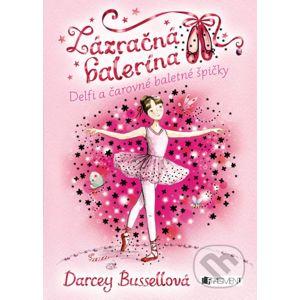 Zázračná balerína: Delfi a čarovné baletné špičky - Darcey Bussell