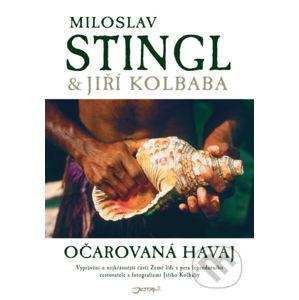 Očarovaná Havaj - Miloslav Stingl, Jiří Kolbaba