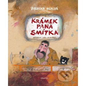 Krámek pana Smítka - Veronika Hájková, Juraj Martiška (ilustrácie)