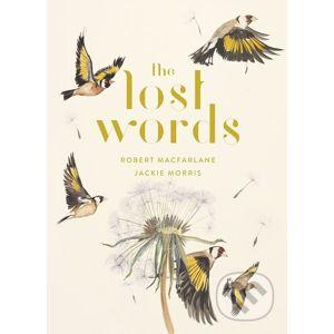 The Lost Words - Robert Macfarlane, Jackie Morris