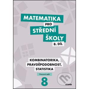 Matematika pro střední školy 8. díl - R. Horenský, I. Janů, M. Květoňová