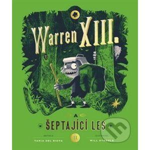 Warren XIII. a šeptající les - Tania del Rio