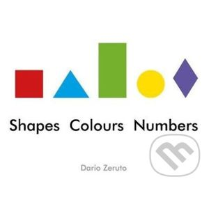 Shapes, Colours, Numbers - Dario Zeruto