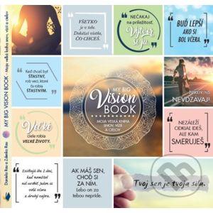 My Big Vision Book / Moja veľká kniha snov, vízií a cieľov - Daniela Rau, Zdenko Rau