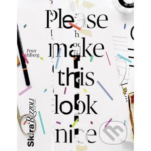 Please Make This Look Nice - Peter Ahlberg
