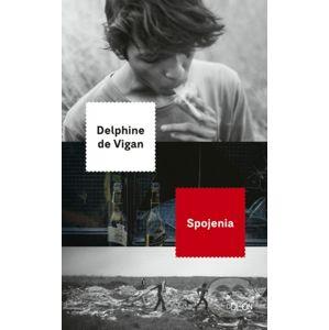 Spojenia - Delphine de Vigan