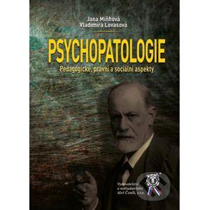 Psychopatologie - Jana Miňhová, Vladimíra Lovasová